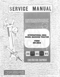 International 280A 280 A Backhoe Tractor Service Manual
