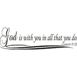God is with you in all that you do Bible Verse Vinyl Art