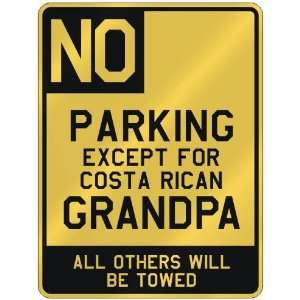 COSTA RICAN GRANDPA  PARKING SIGN COUNTRY COSTA RICA Home