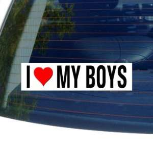 I Love Heart MY BOYS Window Bumper Sticker Automotive