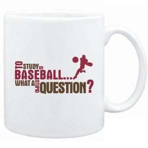 New  To Study Or Baseball  What A Stupid Question