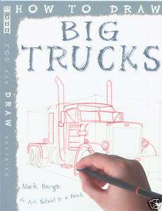 CHILDS STEP BY STEP ART BOOK   HOW TO DRAW BIG TRUCKS